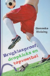 Brugklasproof, dropkicks en topvoetbal is uit!